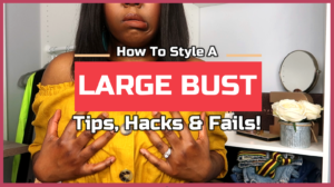 Styling a Bigger Bust